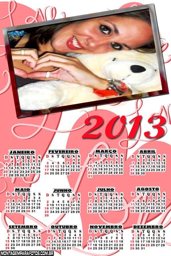 Calendário 2013 Love Coração