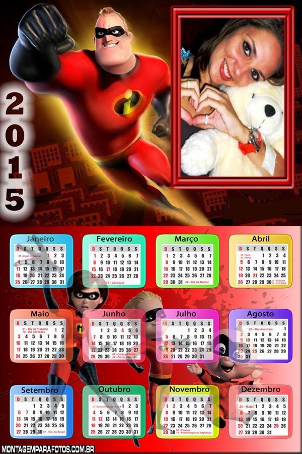 Calendário 2015 Sr  Incrível