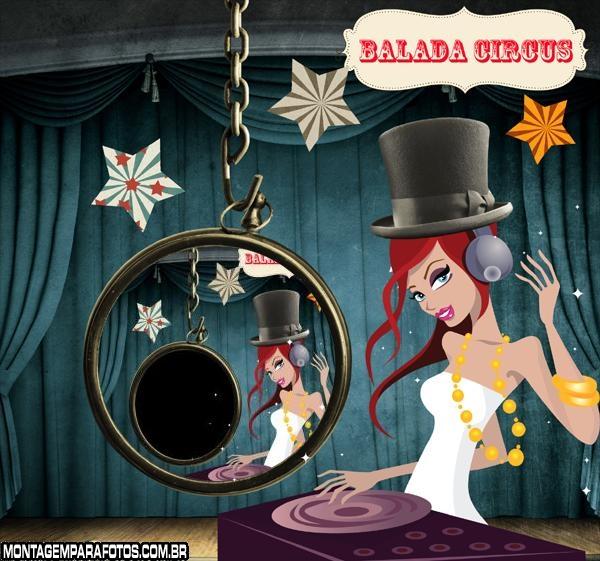 Moldura Balada Circus