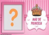 Mãe de Princesa