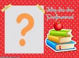 Moldura para o Dia dos Professores