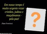 Em Nosso Tempo... Papa Francisco Moldura