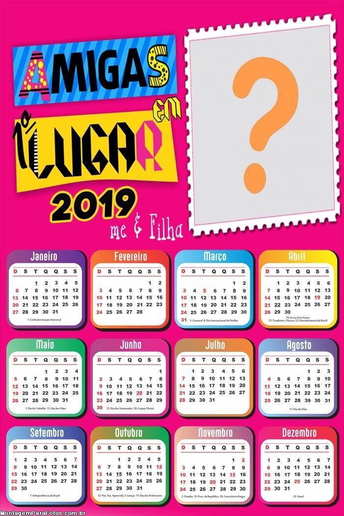 Calendário 2019 Amigas em Primeiro Lugar