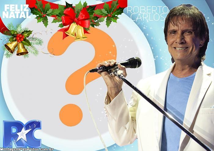 Montar Foto de Feliz Natal Roberto Carlos