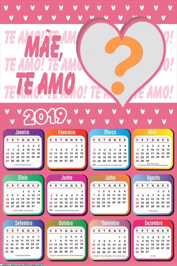 Calendário 2019 Mãe Te Amo