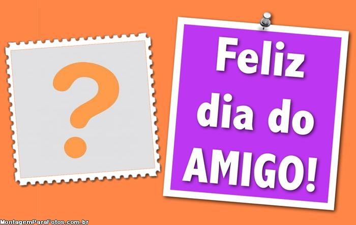 Feliz Dia do Amigo Colagem de Foto