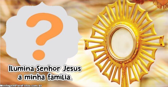 Ilumina Senhor Jesus a Minha Família