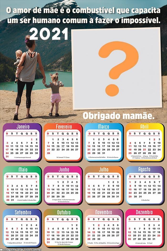 Foto Calendário 2021 O Amor de Mãe é o Combustível