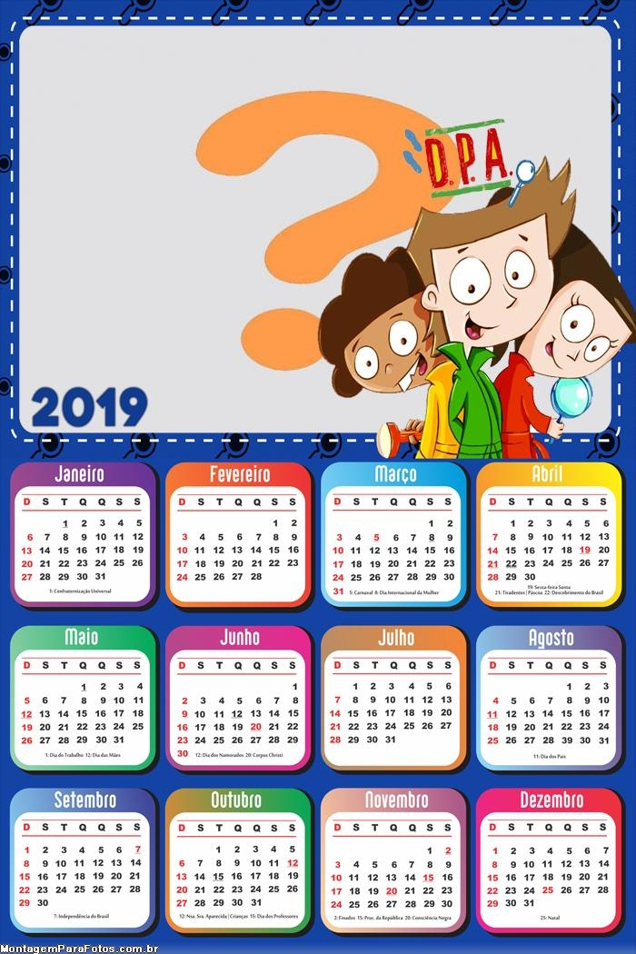Calendário 2019 DPA Detetives do Prédio Azul