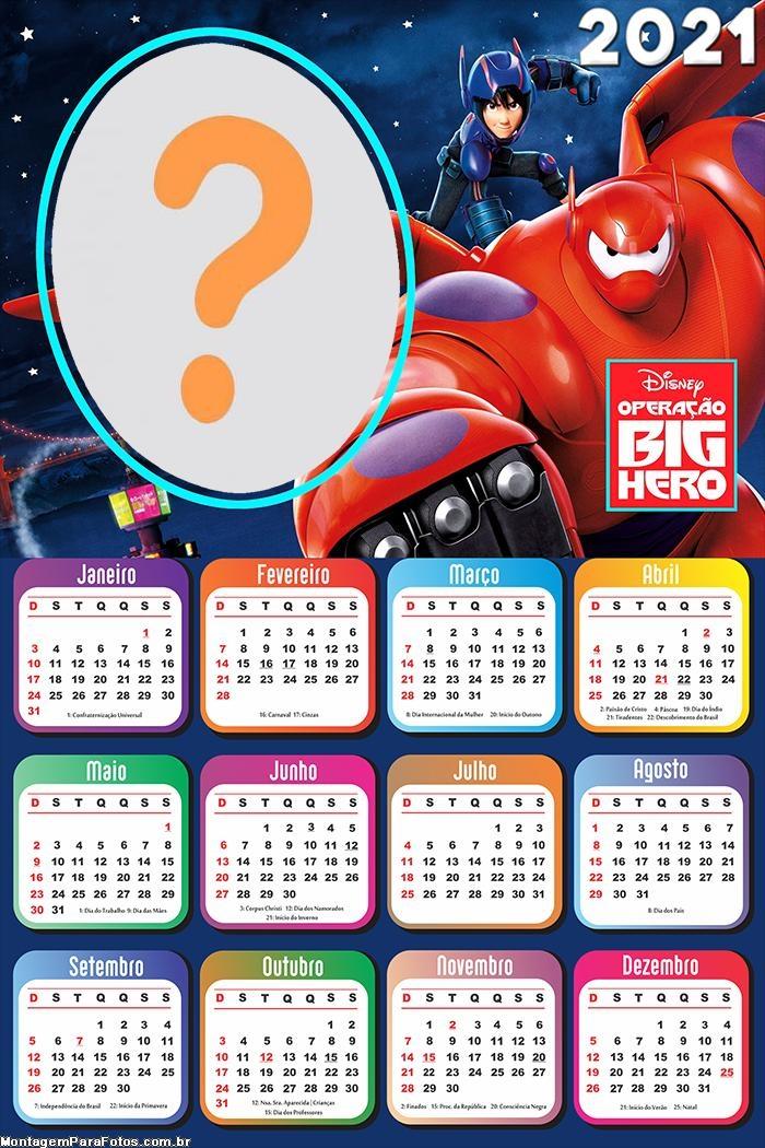 Calendário 2021 Operação Big Hero Montagem