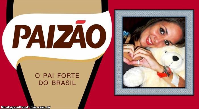 O Pai Forte do Brasil Paizão