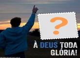 À Deus toda Glória