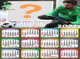 Calendário 2022 do Alisson Goleiro Futebol