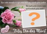 Mensagem Dia das Mães Montagem de Fotos