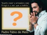 Colagem de Foto Padre Fábio de Melo