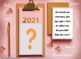 Moldura com Frase de Feliz 2021