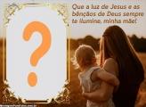 Dia das Mães Montar Foto Online Gospel
