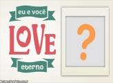 Love Eterno Dia dos Namorados