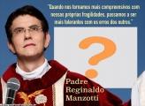 Mensagem Padre Reginaldo Manzotti