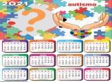 Calendário 2021 Foto Montagem Tema Autismo