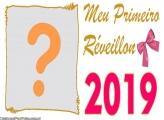 Meu Primeiro Réveillon 2019 Moldura