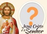 Jesus Cristo é o Senhor Moldura