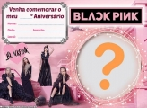 Convite Blackpink