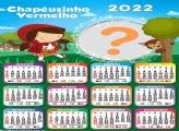 Calendário 2022 Chapéuzinho Vermelho Online