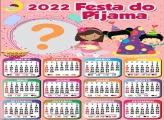 Moldura Online Calendário 2022 Festa do Pijama