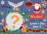 Moldura Natal Amor e Paz para ti