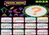 Calendário 2022 Festa Neon Tema Montagem