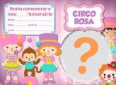 Convite para Editar Circo Rosa Aniversário