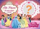 Moldura Páscoa das Princesas Disney