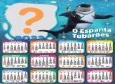 Calendário 2022 O Espanta Tubarões Moldura Grátis