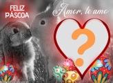 Amor Te Amo Montagem de Foto de Feliz Páscoa