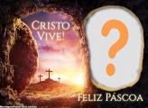 Moldura de Feliz Páscoa Cristo Vive