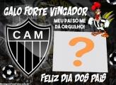 Dia dos Pais Atlético Mineiro Colagem de Foto