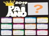 Calendário 2019 Pai do Ano 2019