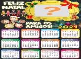 Calendário 2021 para os Amigos de Natal