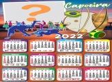Calendário 2022 Capoeira Colagem