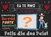 Moldura Online Eu te Amo Dia dos Pais