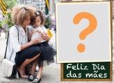 Feliz Dia das Mães para Escola Foto Moldura Digital