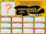 Calendário 2021 Toda Consciência Negra será Necessária Moldura