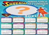 Calendário 2021 Força Fé e Coragem Super Pai