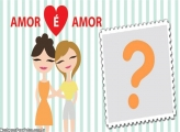 Amor é Amor Mulher