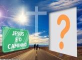 Jesus é o Caminho Foto Moldura
