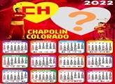 Calendário 2022 Chapolin Colorado