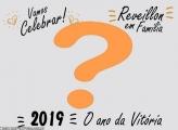 Vamos Celebrar 2019 Ano da Vitória