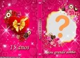 Capa DVD Meu Grande Sonho Festa 15 Anos
